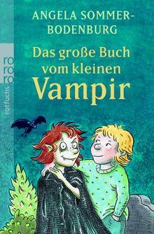 Das große Buch vom kleinen Vampir.