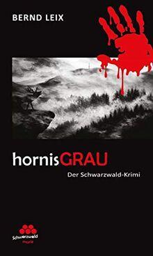 hornisGRAU: Schwarzwald-Krimi (SchwarzwaldMarie: Schwarzwald-Krimi)