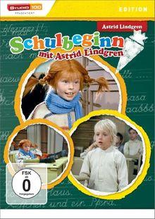 Astrid Lindgren: Schulbeginn mit Astrid Lindgren