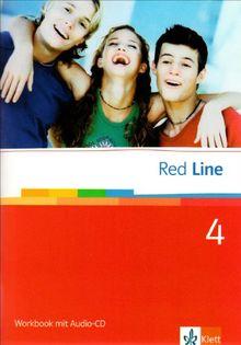 Red Line. Unterrichtswerk für Realschulen: Red Line 4. Unterrichtswerk für Realschulen. 8. Schuljahr. Workbook mit Audio-CD: BD 4