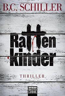 Rattenkinder: Thriller (Allgemeine Reihe. Bastei Lübbe Taschenbücher)