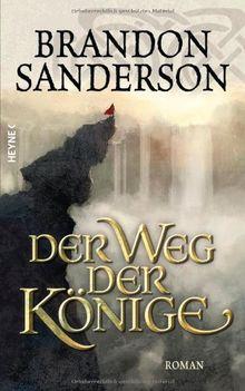 Der Weg der Könige: Roman