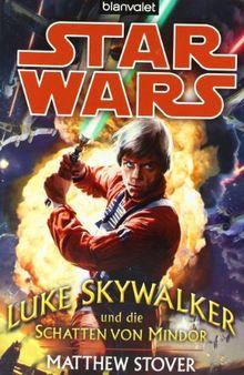Star Wars(TM) - Luke Skywalker und die Schatten von Mindor