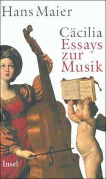Cäcilia: Essays zur Musik