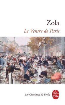Le Ventre de Paris (Ldp Classiques)