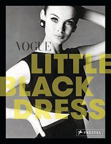 VOGUE: Little Black Dress: Das kleine Schwarze