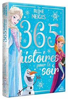 365 histoires pour le soir La Reine des Neiges