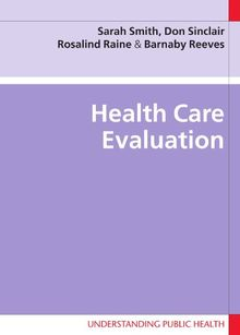 Health Care Evaluation (Understanding Public Health)