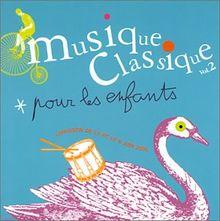 Musique Class.P.Enfants Vol.2