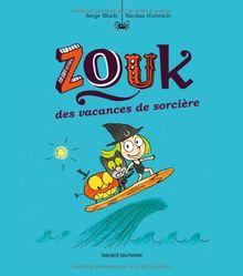 Zouk, Tome 4 : Des vacances de sorcière