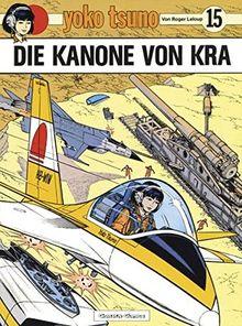 Yoko Tsuno, Bd.15, Die Kanone von Kra
