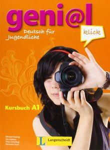 geni@l klick A1 - Kursbuch mit 2 Audio-CDs: Deutsch als Fremdsprache für Jugendliche