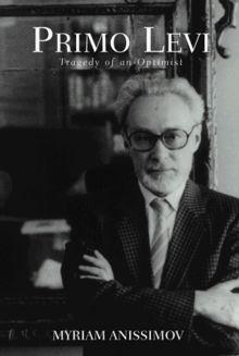 Primo Levi: The Suicide of an Optimist