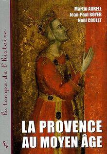 La Provence au Moyen Age
