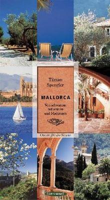 Mallorca: Von schwarzen Schweinen und Madonnen. Oasen für die Sinne