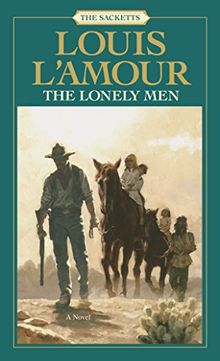 The Lonely Men (Sacketts Book 11) (English Edition)