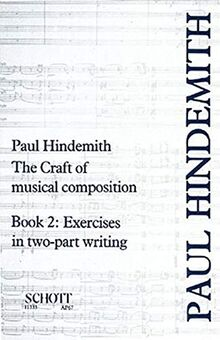 The Craft of Musical Composition: Exercises in Two-Part Writing. Band 2. (Stap/067)