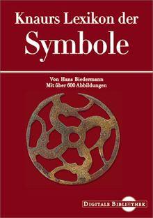 Knaurs Lexikon der Symbole (Digitale Bibliothek 16)