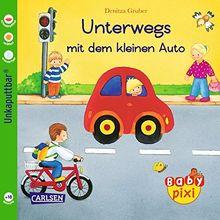 Baby Pixi, Band 33: Unterwegs mit dem kleinen Auto