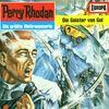 Perry Rhodan - Folge 10: Die Geister von Gol