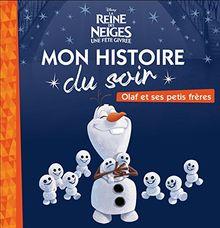 La Reine des Neiges : Olaf et ses petits frères