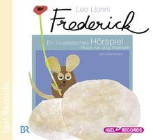 Frederick. CD. . Ein musikalisches Hörspiel. Mit Liedertexten