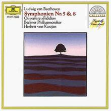 Beethoven: Sinfonien 5+8 / Fidelio-Ouvertüre