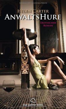 Anwaltshure 1 Erotischer Roman