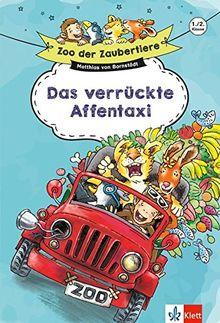 Klett Zoo der Zaubertiere: Das verrückte Affentaxi 1./2. Klasse: Lesen lernen, ab 6 Jahren