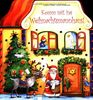 Komm mit ins Weihnachtsmannhaus!