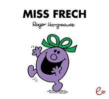 Miss Frech (Mr. Men und Little Miss)