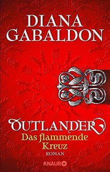 Outlander - Das flammende Kreuz: Roman