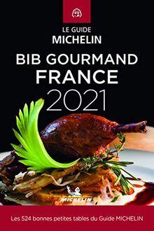 Michelin Bib Gourmand France 2021: Bonnes petites tables du guide Michelin (MICHELIN Hotelführer)