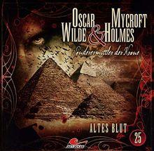 Oscar Wilde & Mycroft Holmes - Folge 25: Altes Blut.