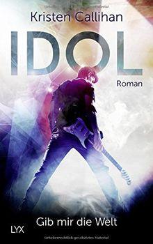 VIP-Reihe: Idol - Gib mir die Welt