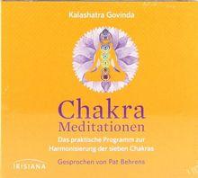 Chakra-Meditationen CD: Das praktische Programm zur Harmonisierung der sieben Chakras -
