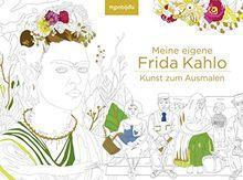 Meine eigene Frida Kahlo - Kunst zum Ausmalen (monbijou)