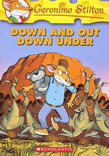 Down and Out Down Under (Geronimo Stilton, Band 29)