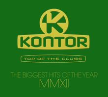 Kontor Top Of The Clubs - The Biggest Hits Of The Year MMXII