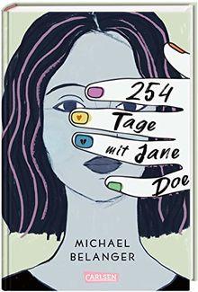 254 Tage mit Jane Doe: Ein ergreifender Coming-of-Age-Roman über die erste Liebe und den ersten Verlust