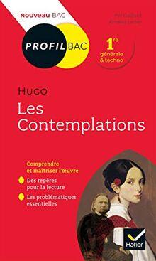 Profil - Hugo, Les Contemplations: toutes les clés d'analyse pour le bac (programme de français 1re 2020-2021) (Profil (76))
