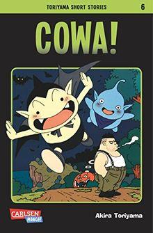 Toriyama Short Stories, Band 6: COWA!
