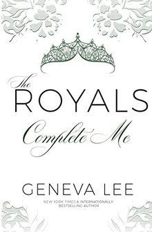 Complete Me (The Royals Saga, Band 7)