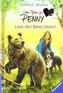 Sieben Pfoten für Penny 4: Lasst den Bären leben!