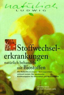 Stoffwechselerkrankungen natürlich behandeln mit Biostoffen