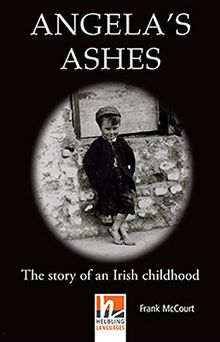 Angela's Ashes, Class Set: The story of an Irish childhood, Helbling Readers Movies / Level 4 (A2/B1) (Helbling Readers Fiction)