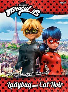 Miraculous: Die schönsten Geschichten von Ladybug und Cat Noir