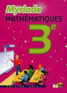 Maths 3e Myriade : Manuel 2012