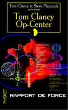 Op-center, tome 5 : Rapport de force