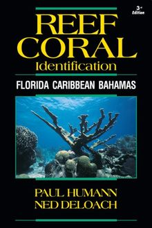 Reef Coral Identification: Florida Caribbean Bahamas (Reef Set, Band 2)